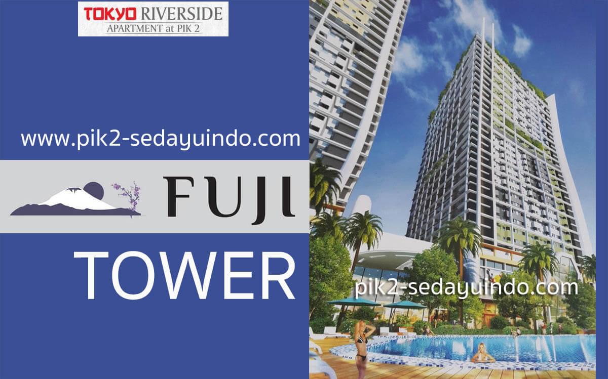 Tower Fuji Apartemen Tokyo Riverside PIK 2 Jakarta