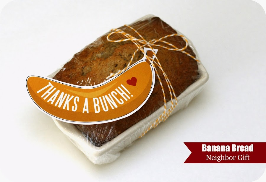 Keeping My Cents 162 162 162 Banana Bread Neighbor Thank You Gift