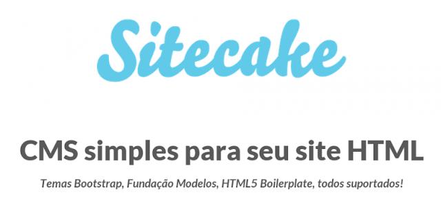 Conheça o Sitecake, um CMS simples para sites em HTML, sem uso de PHP ou banco de dados