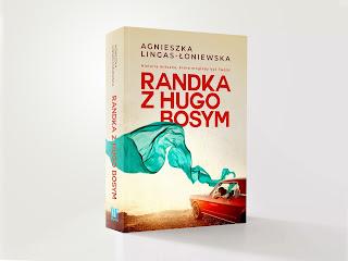 [ZAPOWIEDŹ] Randka z Hugo Bosym - Agnieszka Lingas-Łoniewska