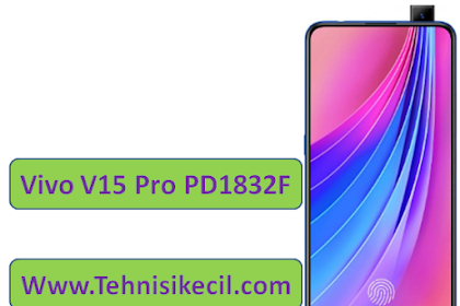 Download Firmware Vivo V15 Pro PD1832F Stock Rom Official
