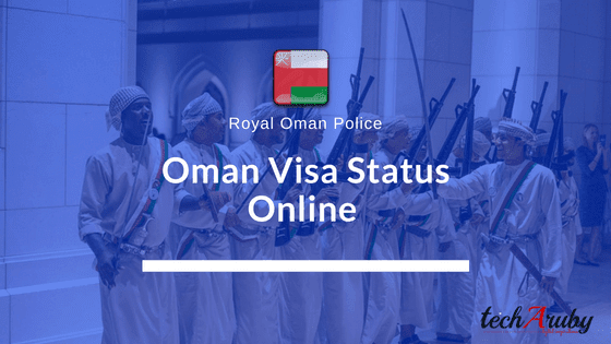 Oman visa status online