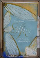 https://ruby-celtic-testet.blogspot.com/2019/01/silfur-die-nacht-der-silbernen-Augen-von-Nina-Blazon.html
