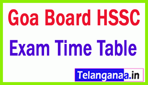 Goa Board HSSC (12th Class) Practical Exam Time Table