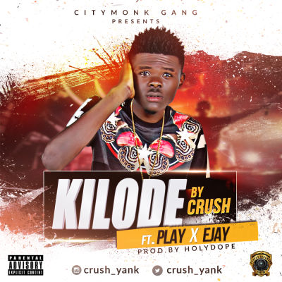 """Crush – """"Kilode"""" ft. Play & Ejay   MP3 Download"""