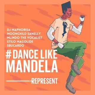 DJ Maphorisa Feat. Mlindo The Vocalist, Moonchild Sanelly, Stilo Magolide & Sbucardo Da DJ – Dance Like Mandela