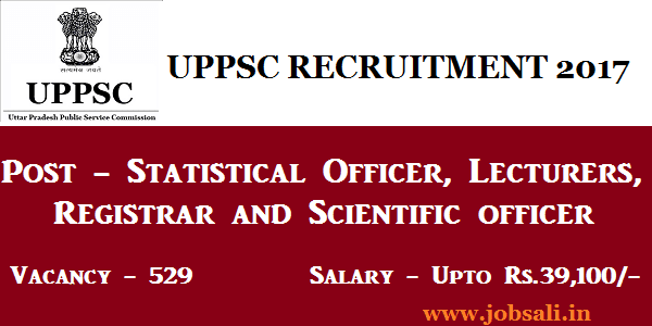 UPPSC Lecturer Vacancy, UPPSC Vacancy 2017, UPPSC 2017 Notification
