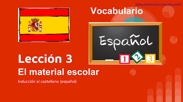 EL MATERIAL ESCOLAR - VOCABULARIO NIVEL A1