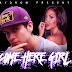 Jaydrom - Come Here Girl