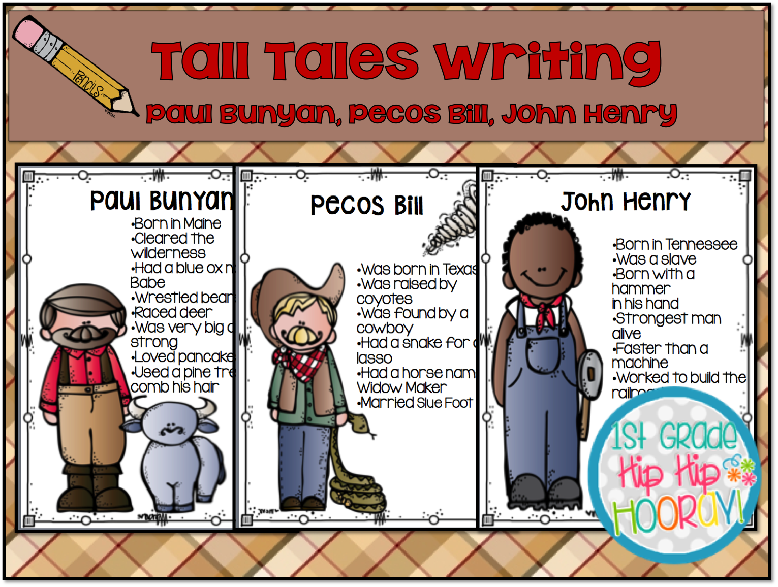 1st Grade Hip Hip Hooray Using Tall Tale Characters To Write