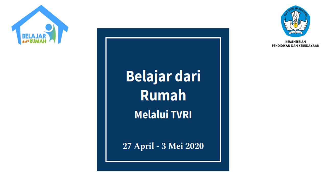 PJJ TVRI untuk Jenjang PAUD/SD/SMP/SMA/SMK Sederajat