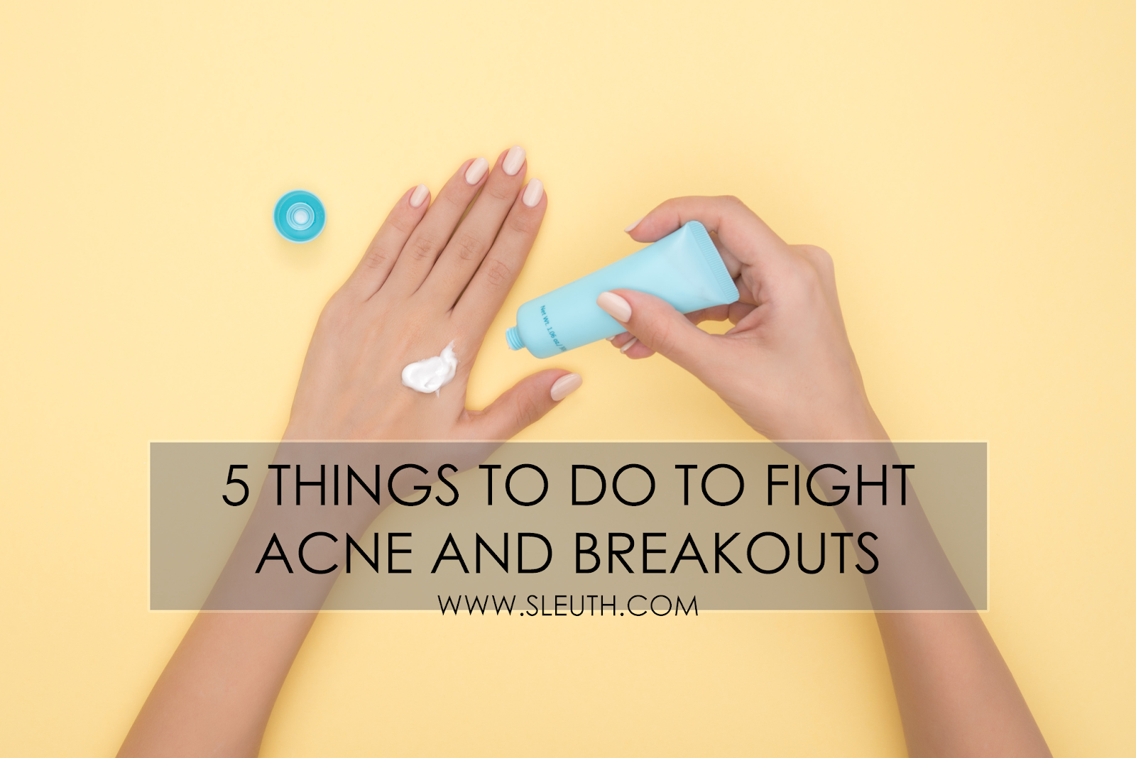 tips on how to prevent acne and breakouts