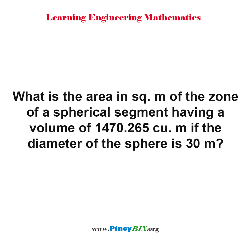 What is the area of the zone of a spherical segment?