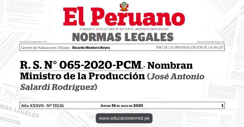 R. S. N° 065-2020-PCM.- Nombran Ministro de la Producción (José Antonio Salardi Rodríguez)