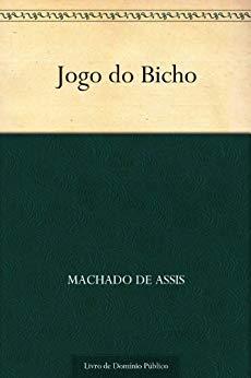 Jogo do Bicho - Machado de Assis