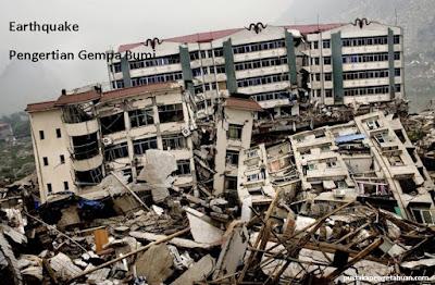Pengertian gempa bumi - pustakapengetahuan.com