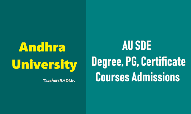 au sde,ug,pg,certificate courses,admissions,bed additional methodology,ma education,distance bed,distance degree pg courses,au admissions,last date for apply