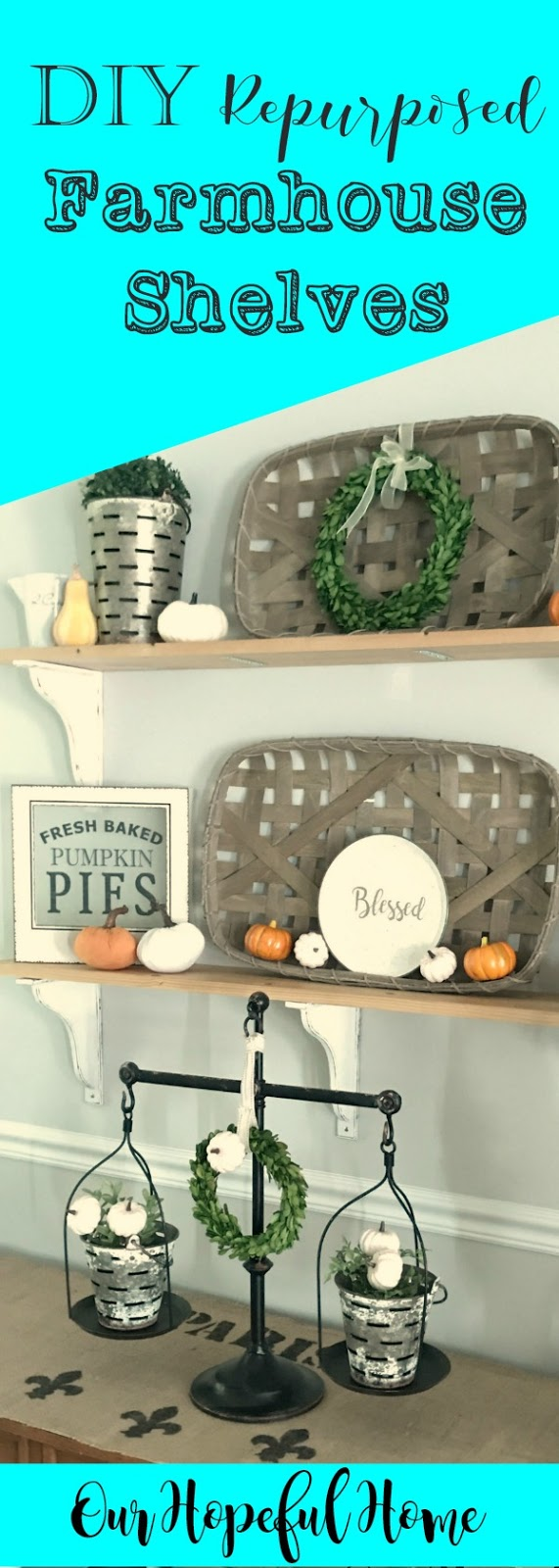 fall decor tobacco basket boxwood wreath velvet pumpkins pie sign shelves white corbels vintage scales