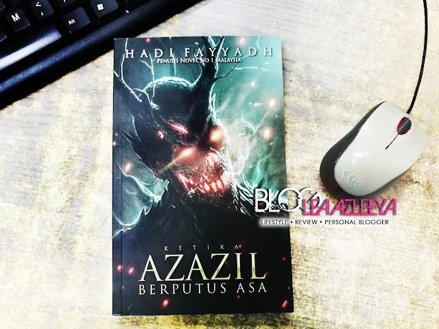 Review Novel | Ketika Azazil Berputus Asa By Hadi Fayyadh