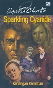 Agatha Christie - Sparkling Cyanide - Kenangan Kematian