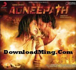 Agneepath film audio song download zafulrotiru blogcu. Com.