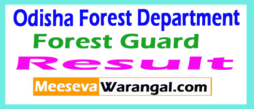 Odisha Forest Guard Result 2017