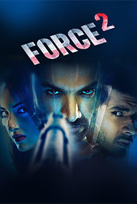 Force 2 2016 Hindi Full Movie BrRip 720p HD Torrent