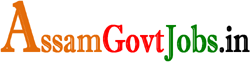 Assam Govt Jobs: Today AssamCareer Recruitment