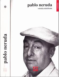 Volodia Teitelboim - Pablo Neruda