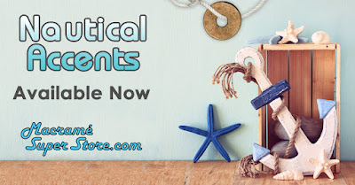 Nautical Accents available now at Macrame Super Store