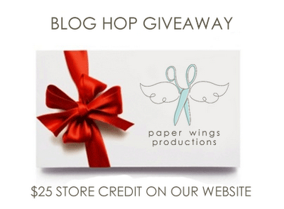 Paper Wings Productions Blog Hop Prize