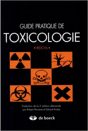 Livre : Guide pratique de toxicologie - Franz-Xaver Reichl, De Boeck PDF