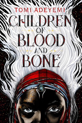 Children of Blood and Bone, Legacy of Orïsha #1, Tomi Adeyemi, Book Review, InToriLex