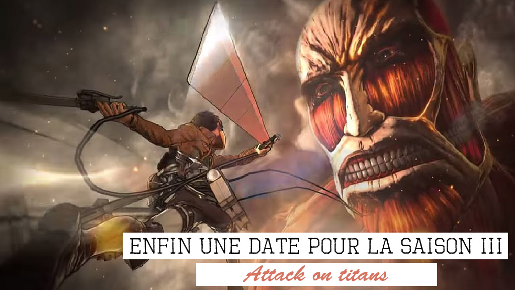 Bientôt la saison 3 de Shingeki no Kyojin (Attack on Titan)