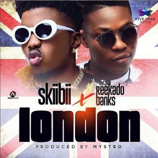 London by SkiiBii ft. Reekado Banks