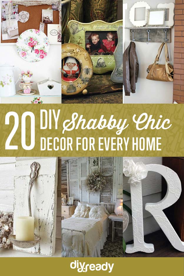 DIY CRAFT IDEAS FOR YOU: 20 DIY Shabby Chic Decor Ideas