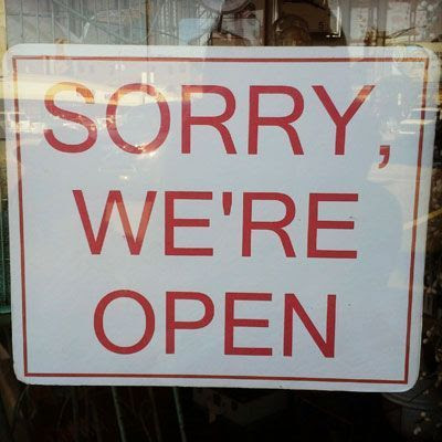 Sorry - Sign board that is downright hilarious