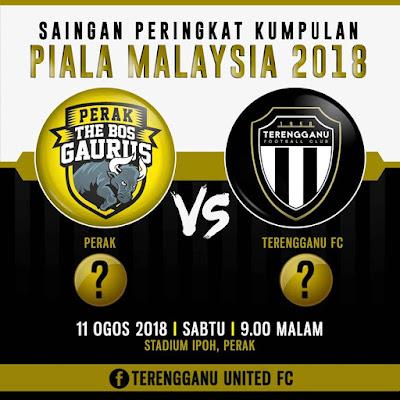 Live Streaming Perak vs Terengganu Piala Malaysia 11.8.2018