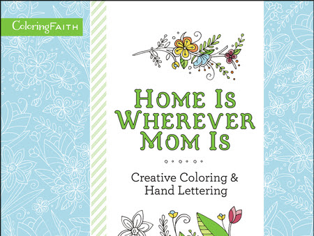 Home is Wherever Mom Is: Creative Coloring and Hand Lettering {A Book Review}