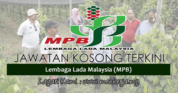 Jawatan Kosong Terkini 2017 di Lembaga Lada Malaysia (MPB)