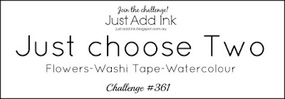 http://just-add-ink.blogspot.com/2017/05/just-add-ink-361just-choose-two.html