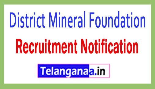 District Mineral Foundation DMF Recruitment