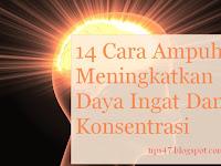 14 Cara Ampuh Meningkatkan Daya Ingat Dan Konsentrasi