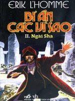 Bí Ẩn Các Vì Sao Phần 2: Ngài Sha