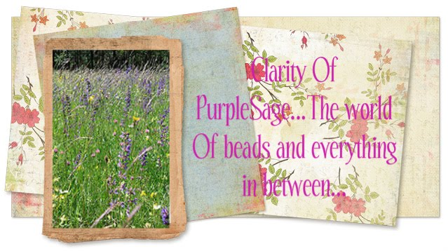 Clarity Of Purple Sage...The World of Beads And Everything In Between...