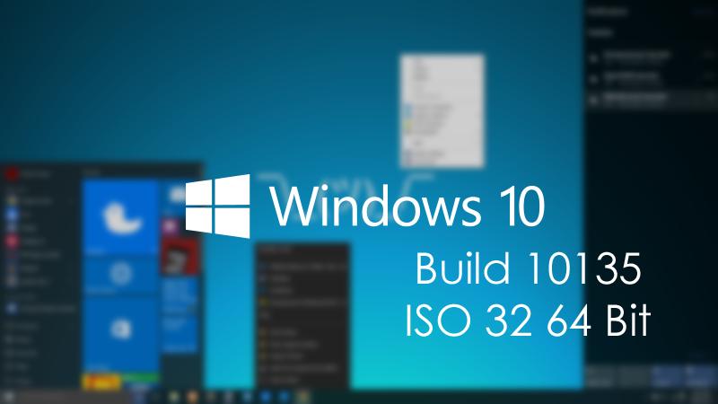 RahulteachSpot29: Windows 10 Build 10135 ISO 32/64 Bit Free