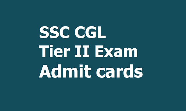 SSC CGL Tier II Exam 2018 Admit cards, Exams start from September 11