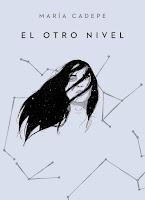 https://srta-books.blogspot.com.es/2018/03/resena-el-otro-nivel-de-maria-cadepe.html
