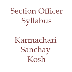 Syllabus of Section Officer Karmachari Sanchay Kosh (EPF Nepal)