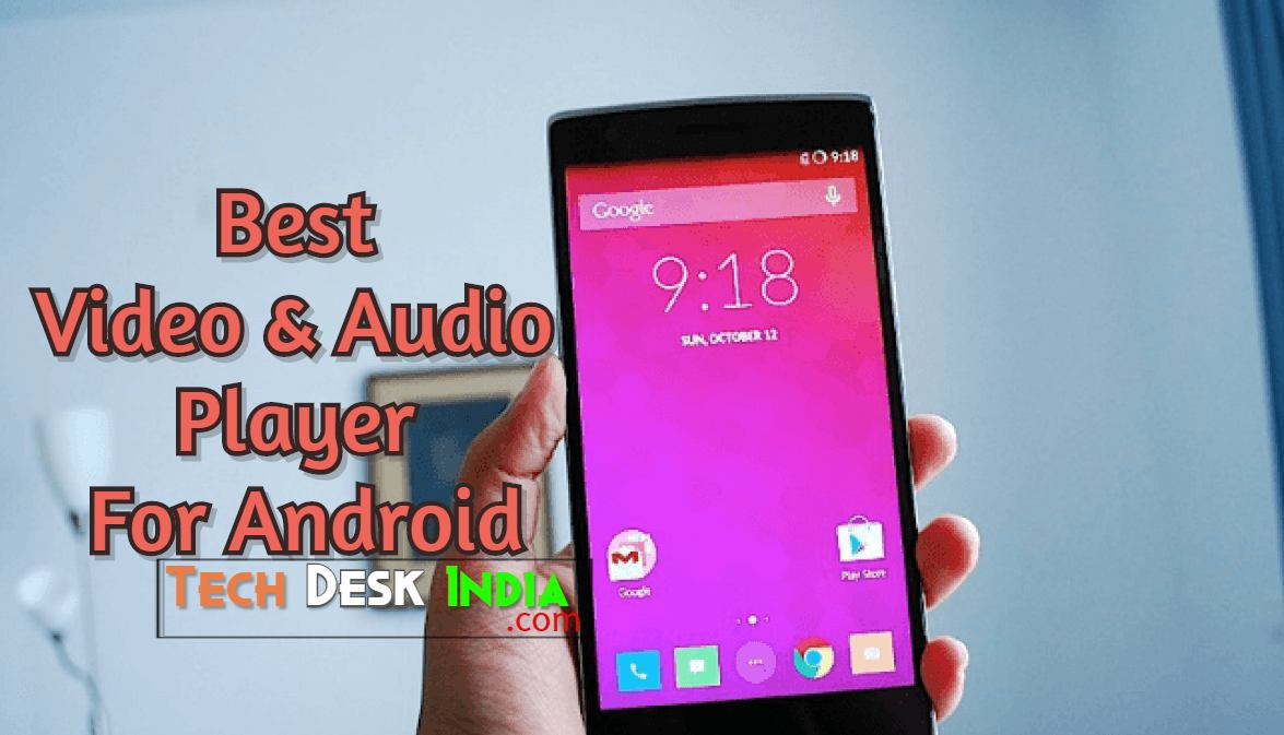 Best Video & Audio Player For Android